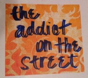 Addict on Street