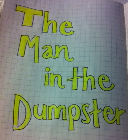 The Man in the Dumpster